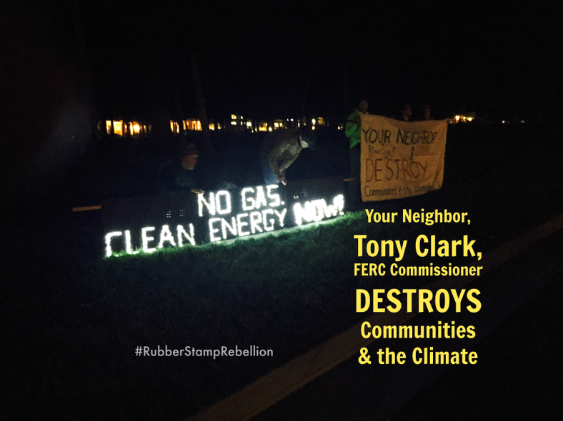 The Rubber Stamp Rebellion camps outside FERC Commissioner Tony Clark's house in Virginia.